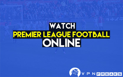 watch premier league football online