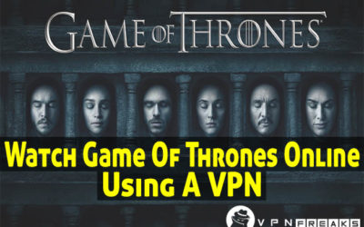 Watch Game Of Thrones Online Using VPN